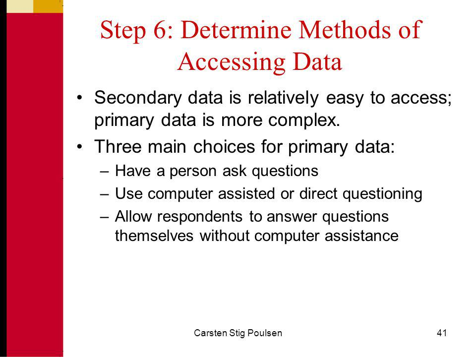 Step 6: Determine Methods of Accessing Data
