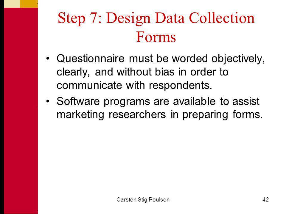 Step 7: Design Data Collection Forms