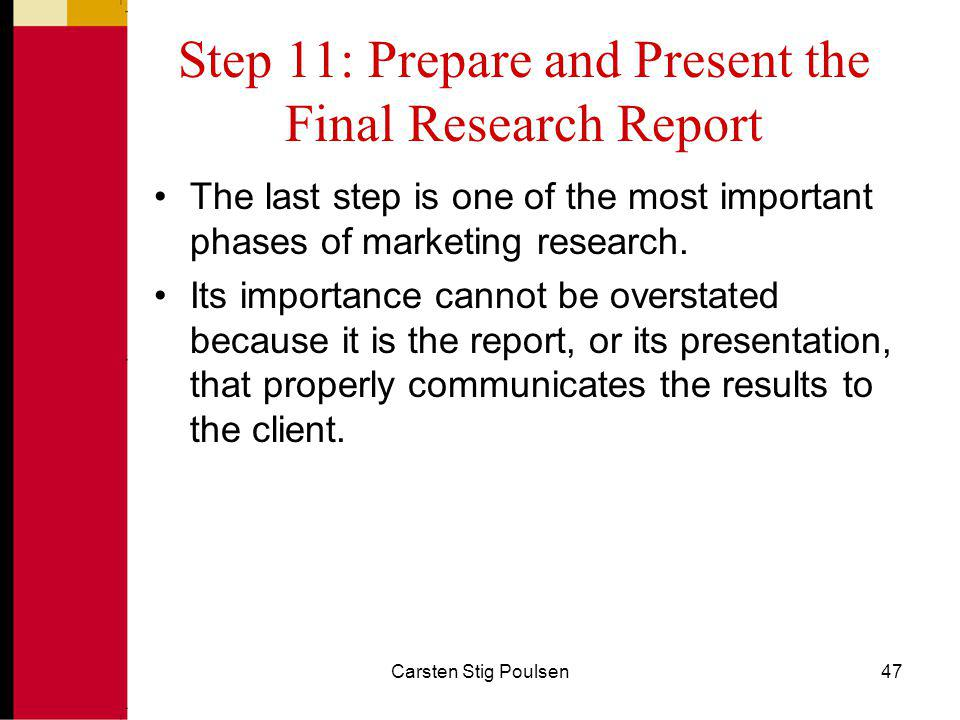 Step 11: Prepare and Present the Final Research Report