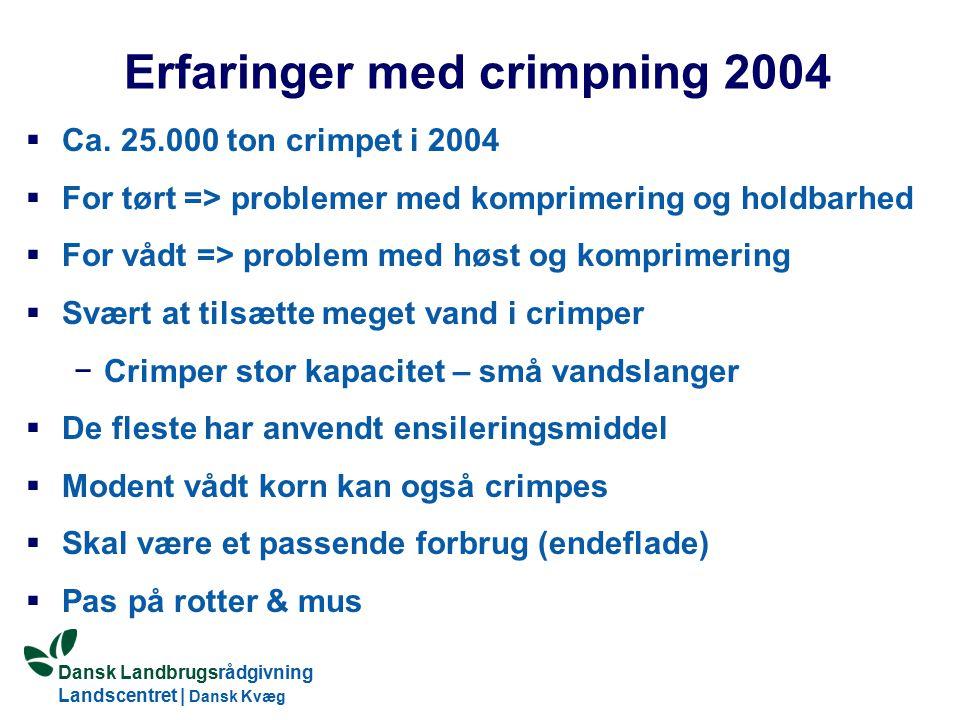 Erfaringer med crimpning 2004