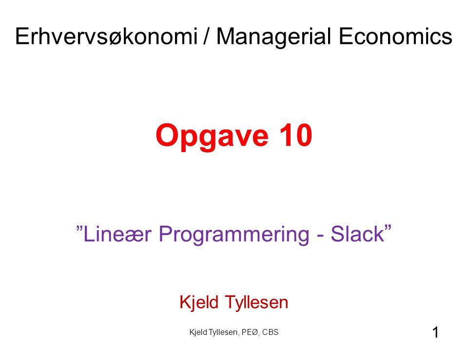 Opgave 10 Erhvervsøkonomi / Managerial Economics