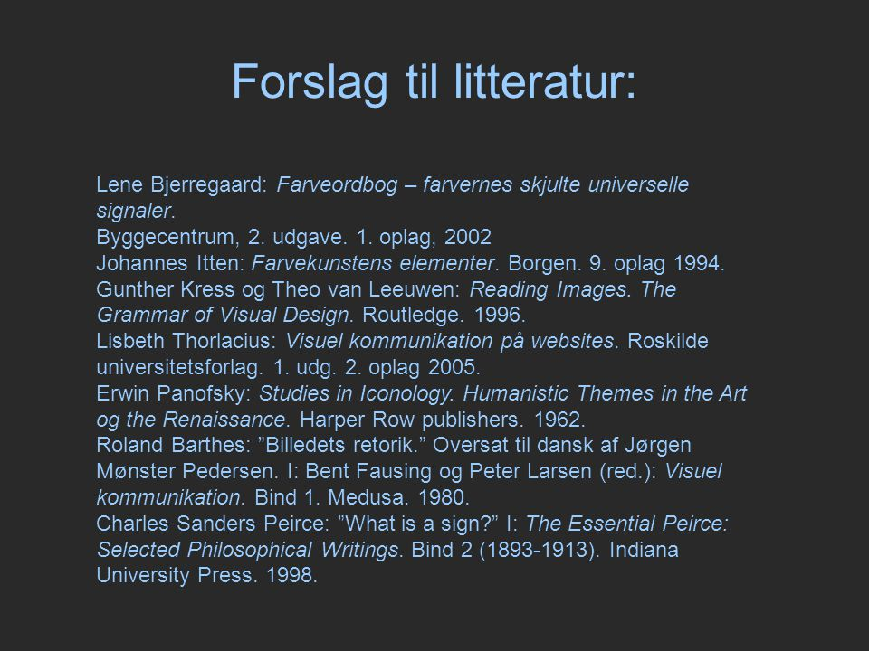 Forslag til litteratur: