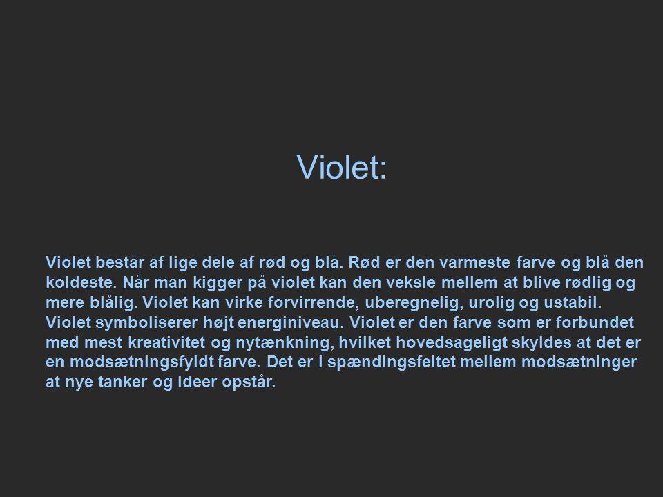 Violet: