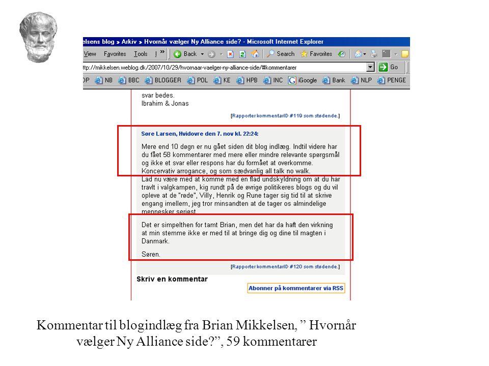 Kommentar til blogindlæg fra Brian Mikkelsen, Hvornår vælger Ny Alliance side , 59 kommentarer