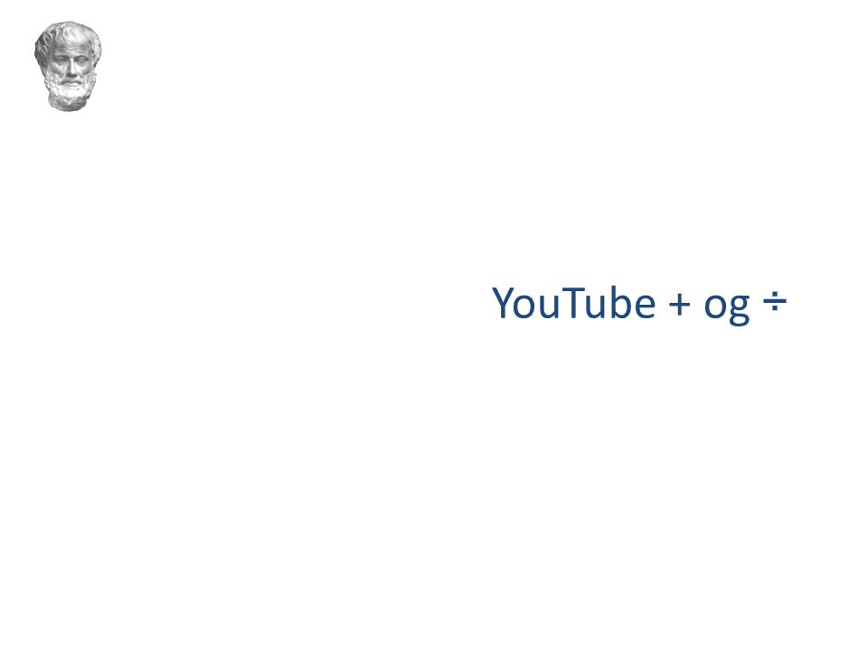 YouTube + og ÷
