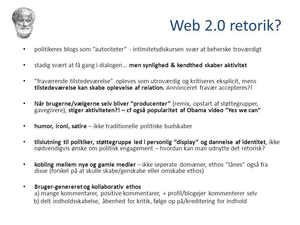 Web 2.0 retorik politikeres blogs som autoriteter - intimitetsdiskursen svær at beherske troværdigt.