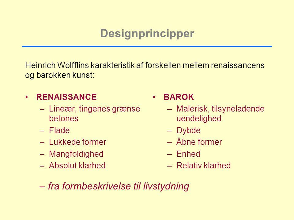 Designprincipper – fra formbeskrivelse til livstydning