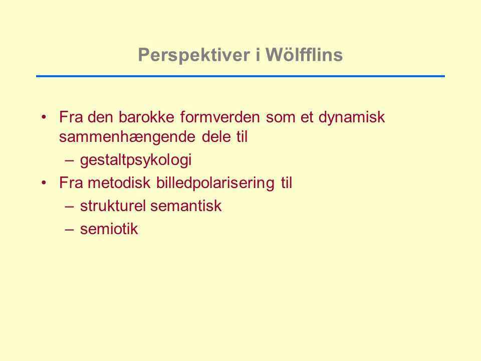 Perspektiver i Wölfflins