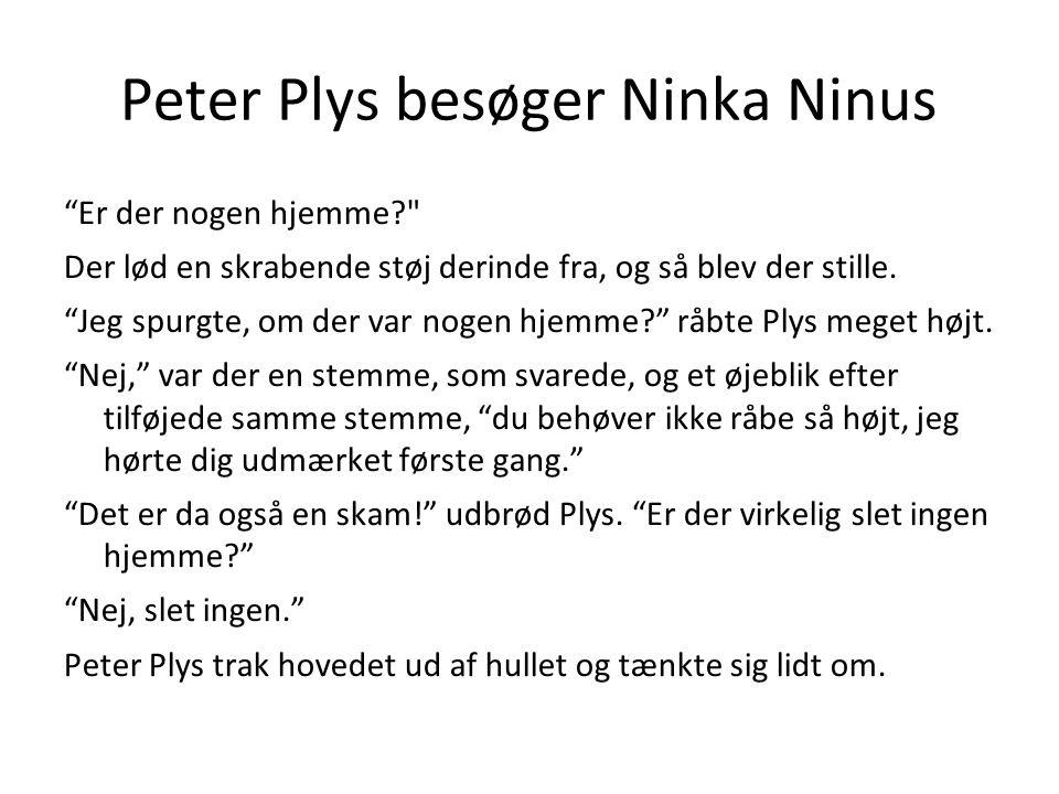 Peter Plys besøger Ninka Ninus
