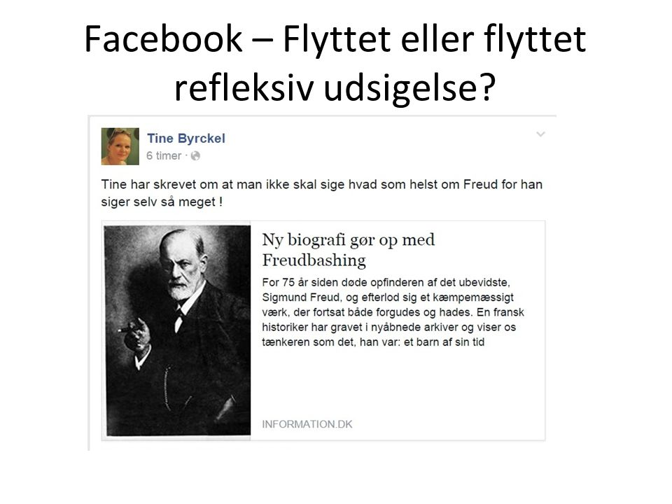 Facebook – Flyttet eller flyttet refleksiv udsigelse