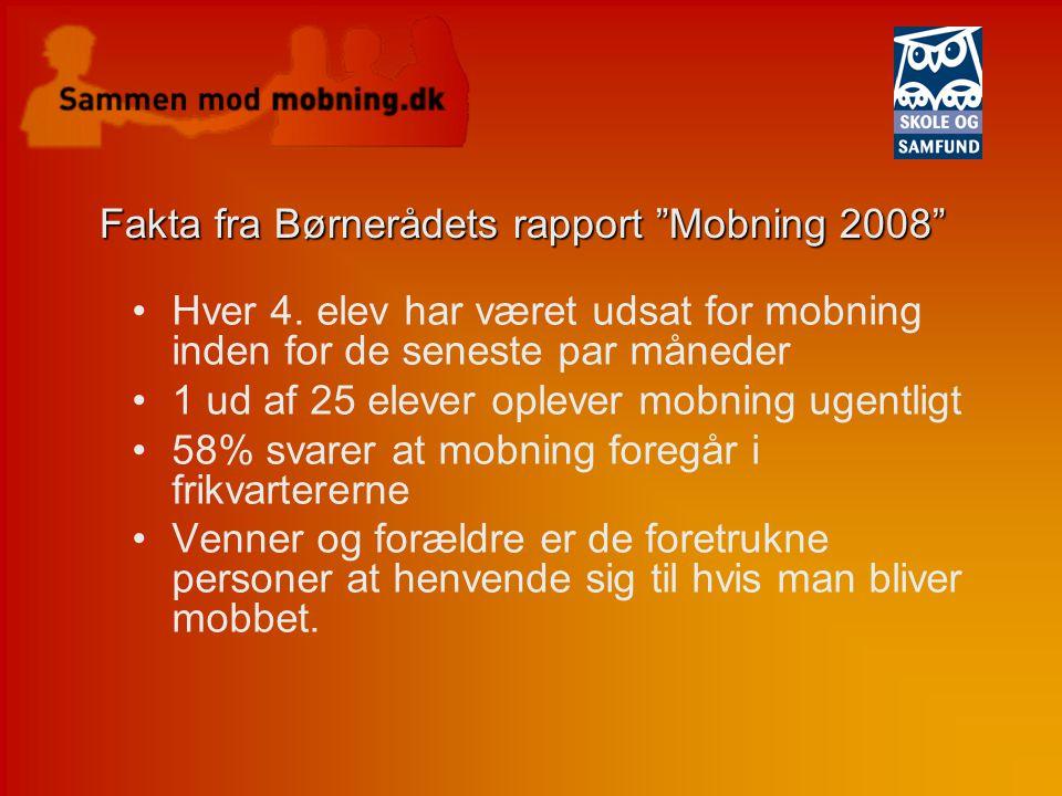 Fakta fra Børnerådets rapport Mobning 2008