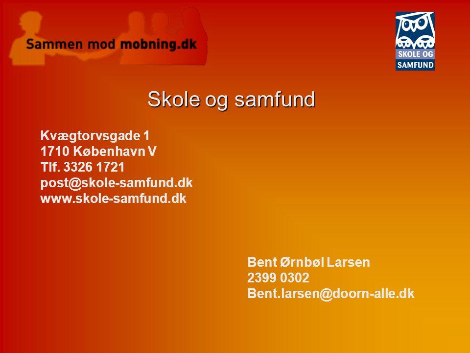 Skole og samfund Kvægtorvsgade 1 1710 København V Tlf. 3326 1721