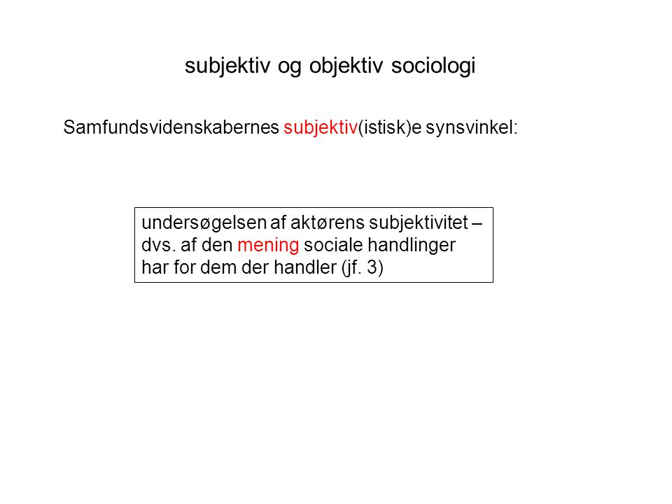 subjektiv og objektiv sociologi