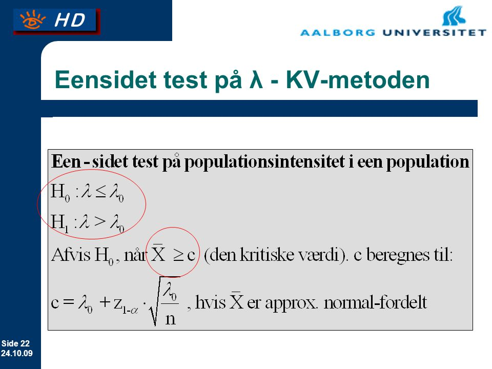 Eensidet test på λ - KV-metoden
