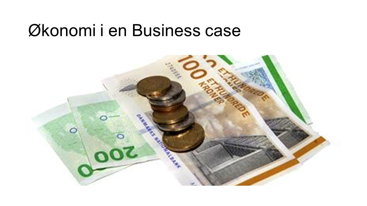 Økonomi i en Business case