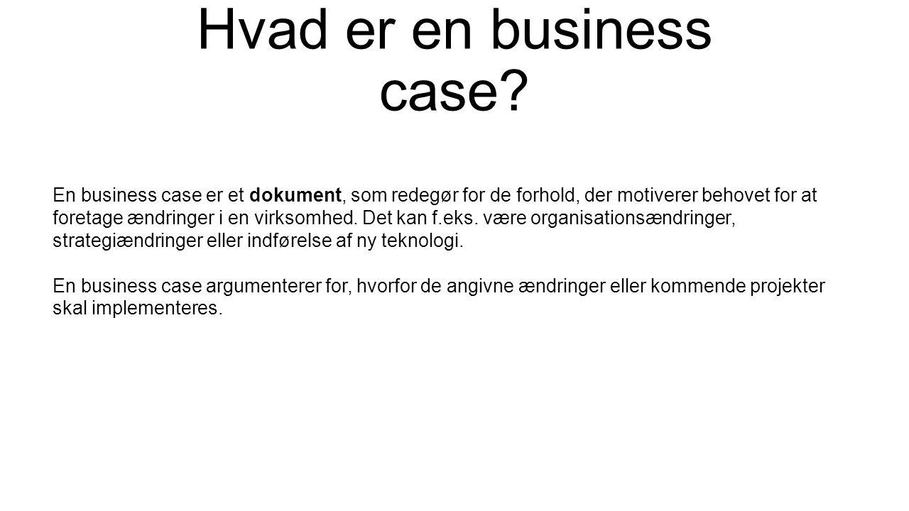 Hvad er en business case