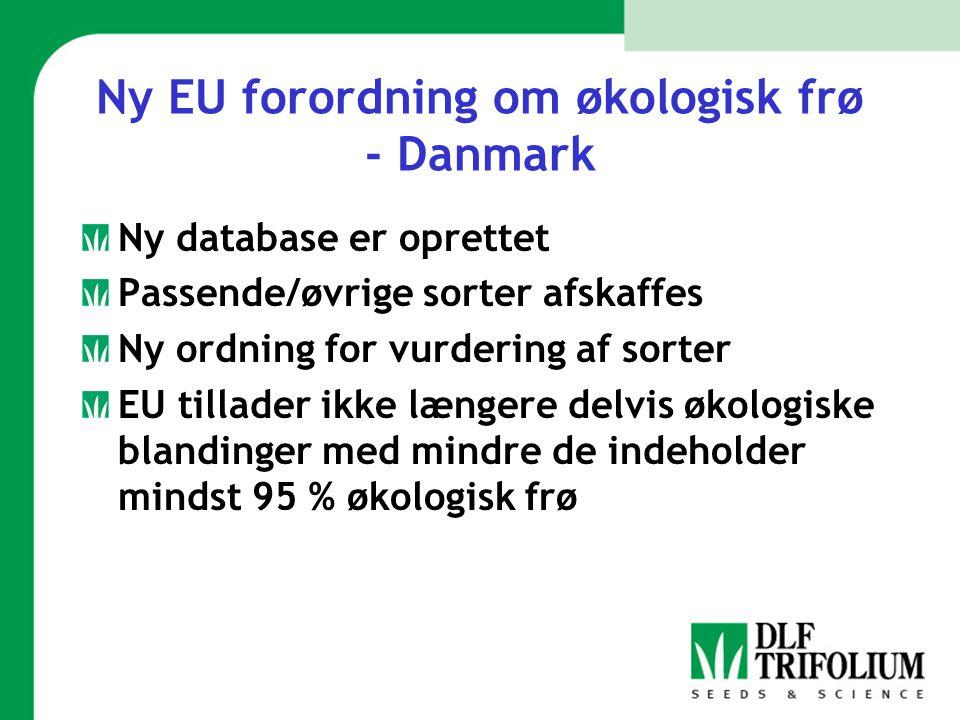Ny EU forordning om økologisk frø - Danmark