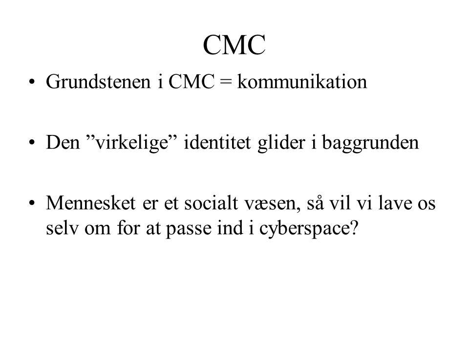 CMC Grundstenen i CMC = kommunikation