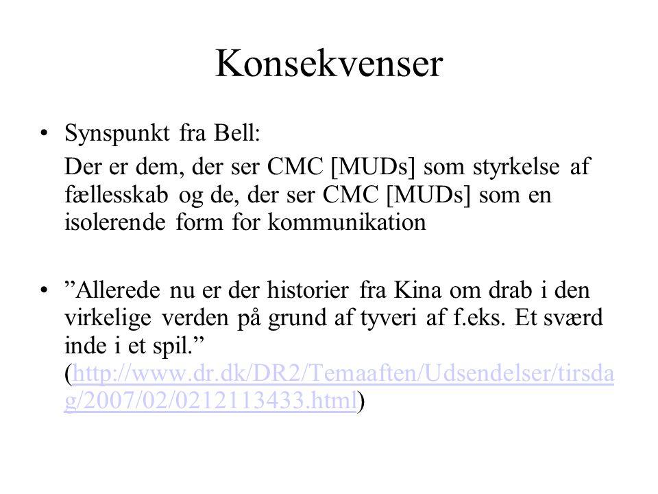 Konsekvenser Synspunkt fra Bell: