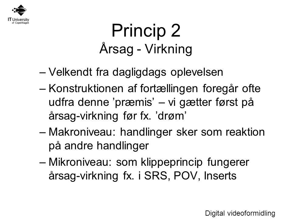 Princip 2 Årsag - Virkning