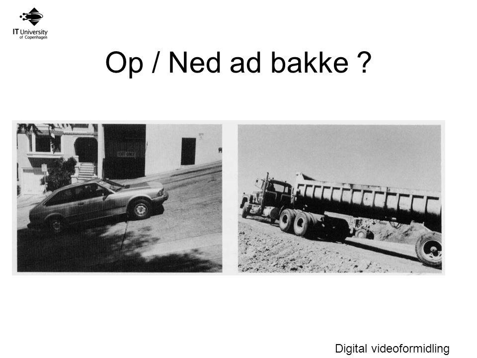 Op / Ned ad bakke