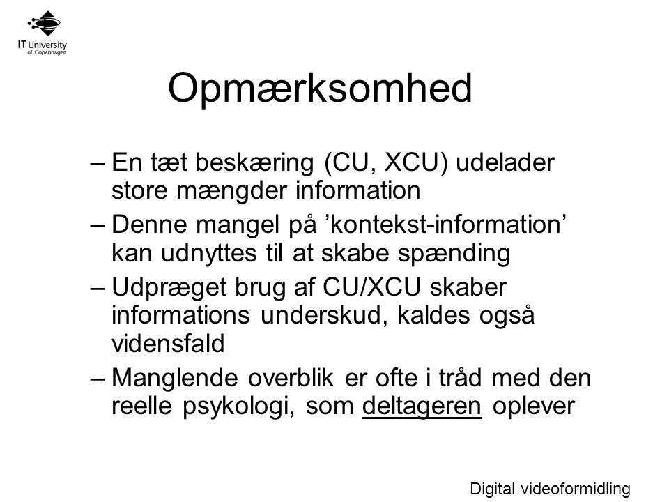 Opmærksomhed En tæt beskæring (CU, XCU) udelader store mængder information.