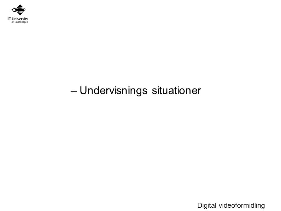 Undervisnings situationer