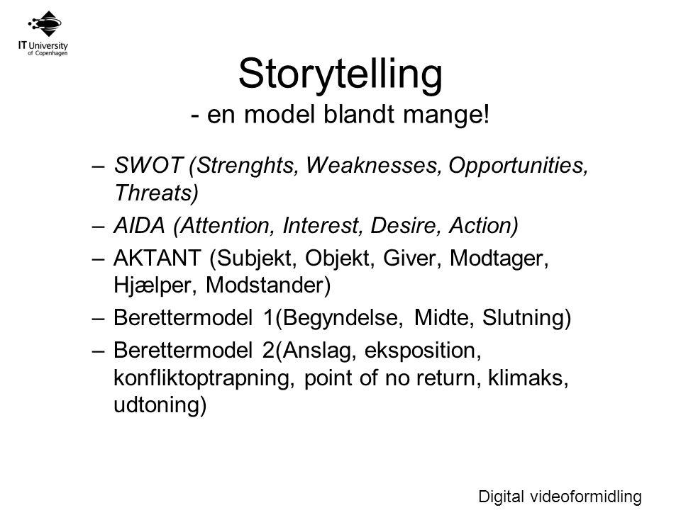 Storytelling - en model blandt mange!