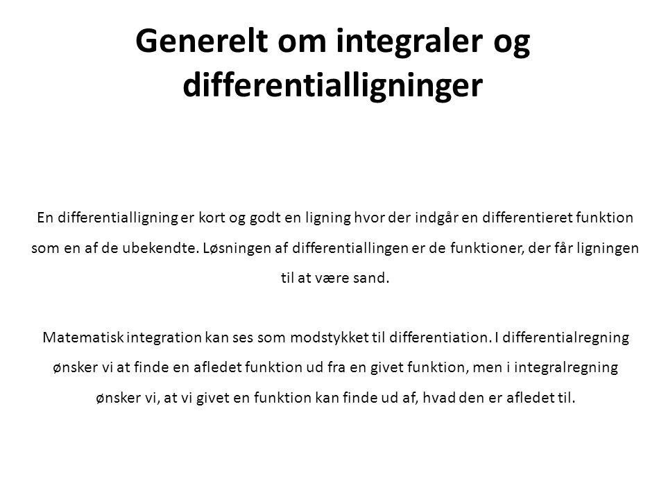 Generelt om integraler og differentialligninger