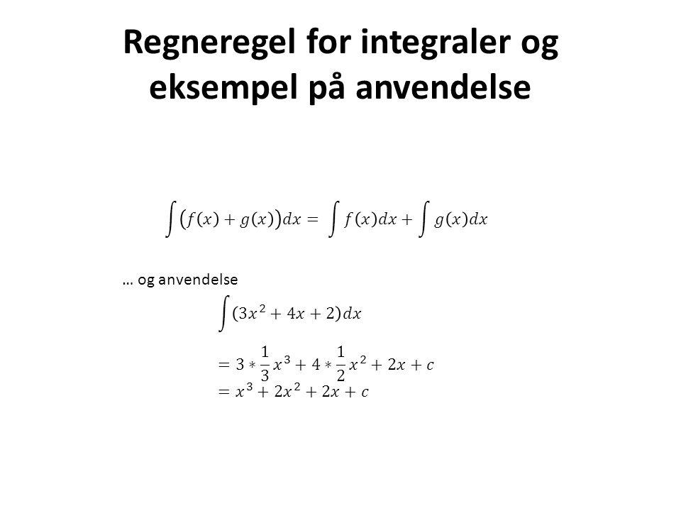 Regneregel for integraler og eksempel på anvendelse
