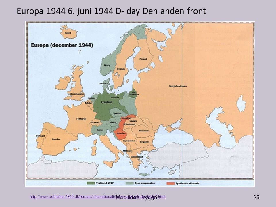 Europa 1944 6. juni 1944 D- day Den anden front