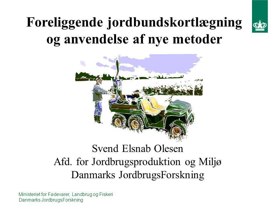 Foreliggende jordbundskortlægning og anvendelse af nye metoder