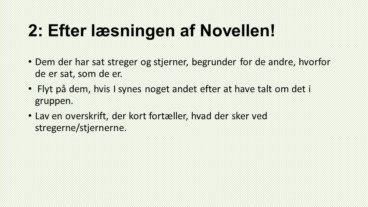 2: Efter læsningen af Novellen!
