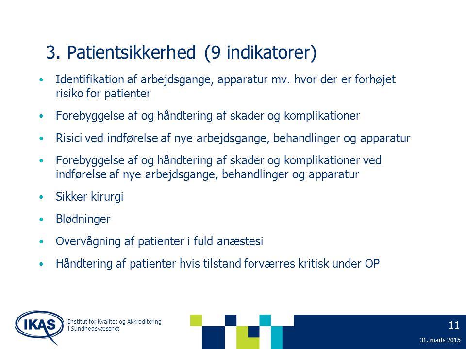 3. Patientsikkerhed (9 indikatorer)
