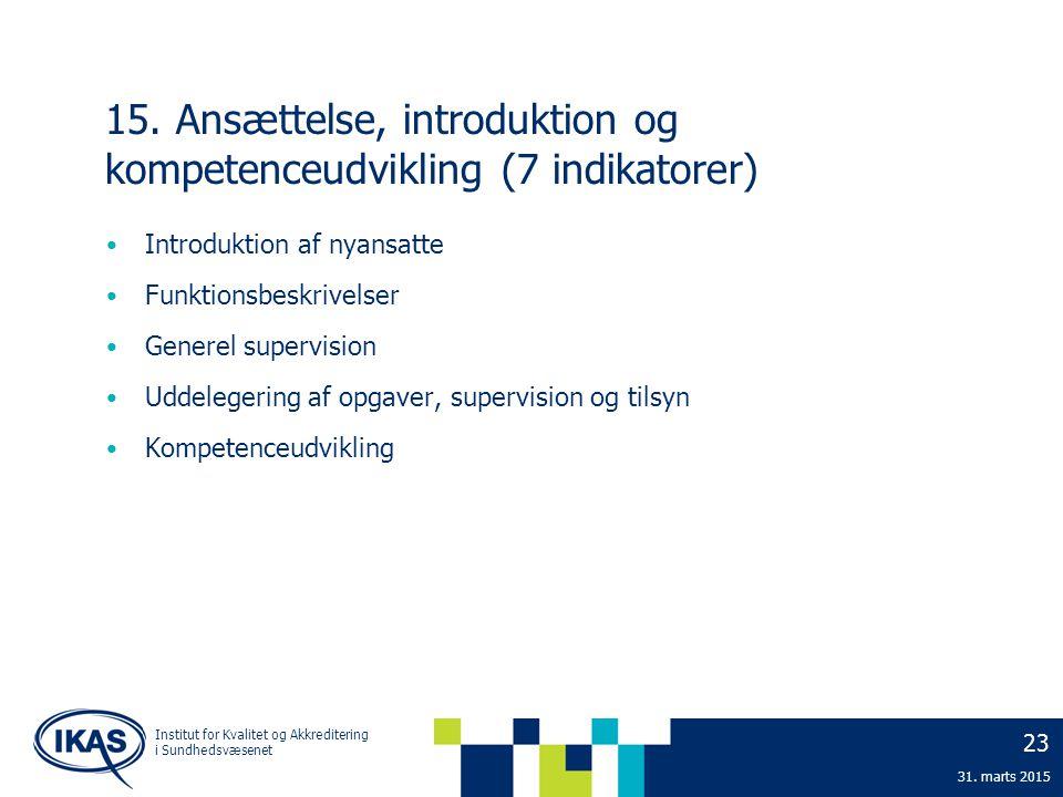 15. Ansættelse, introduktion og kompetenceudvikling (7 indikatorer)