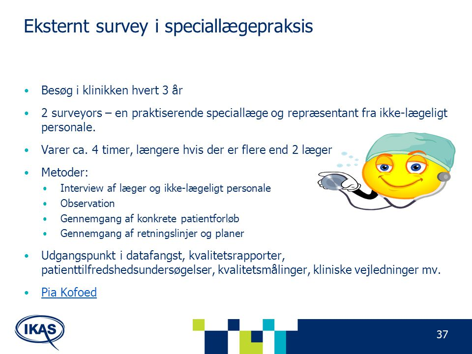 Eksternt survey i speciallægepraksis