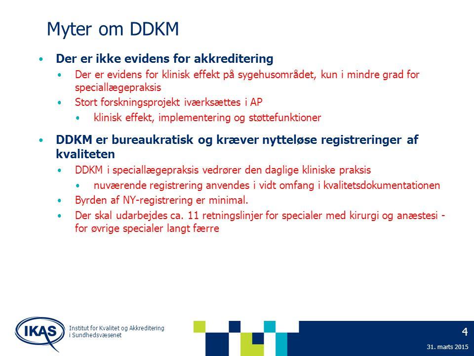 Myter om DDKM Der er ikke evidens for akkreditering
