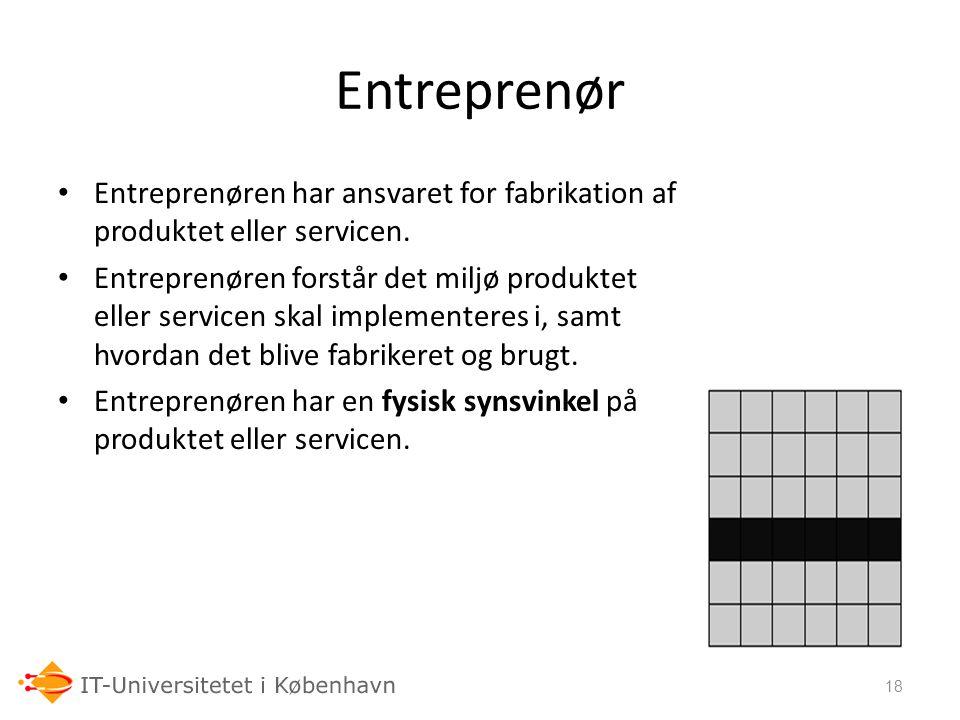 06-03-07 Entreprenør. Entreprenøren har ansvaret for fabrikation af produktet eller servicen.