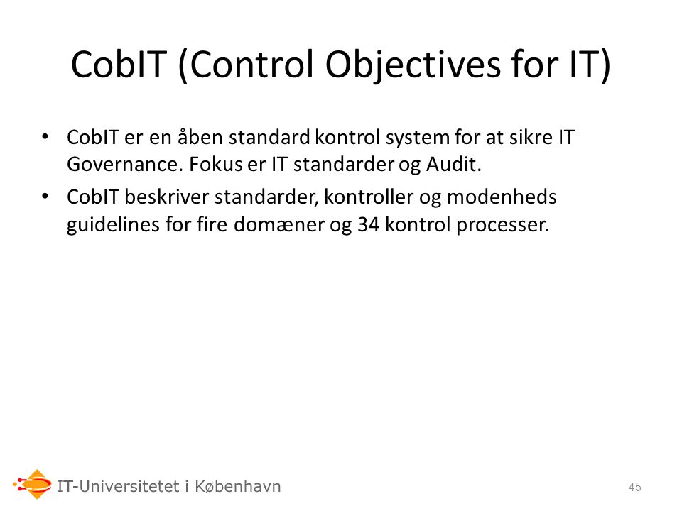 CobIT (Control Objectives for IT)