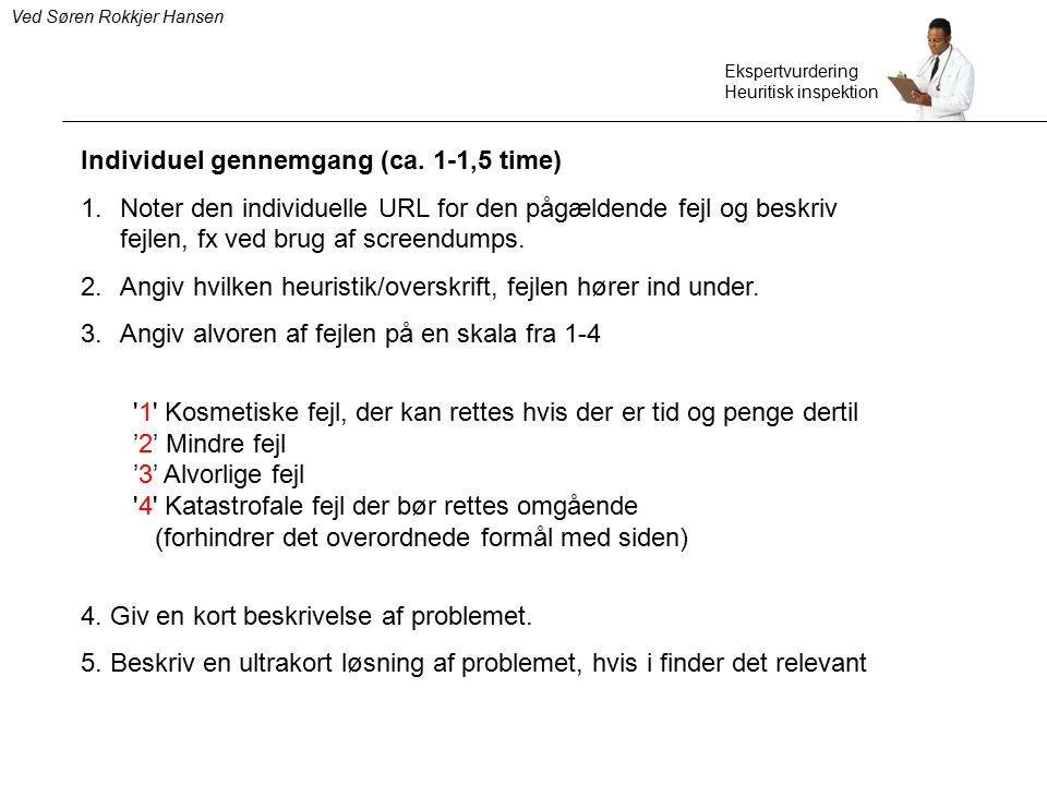 Individuel gennemgang (ca. 1-1,5 time)