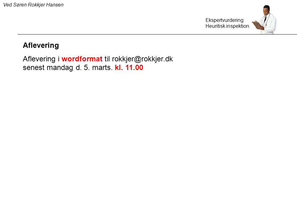Aflevering i wordformat til rokkjer@rokkjer.dk