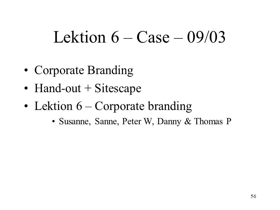 Lektion 6 – Case – 09/03 Corporate Branding Hand-out + Sitescape