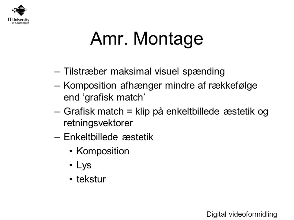 Amr. Montage Tilstræber maksimal visuel spænding
