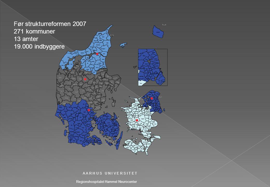 Før strukturreformen 2007 271 kommuner 13 amter 19.000 indbyggere