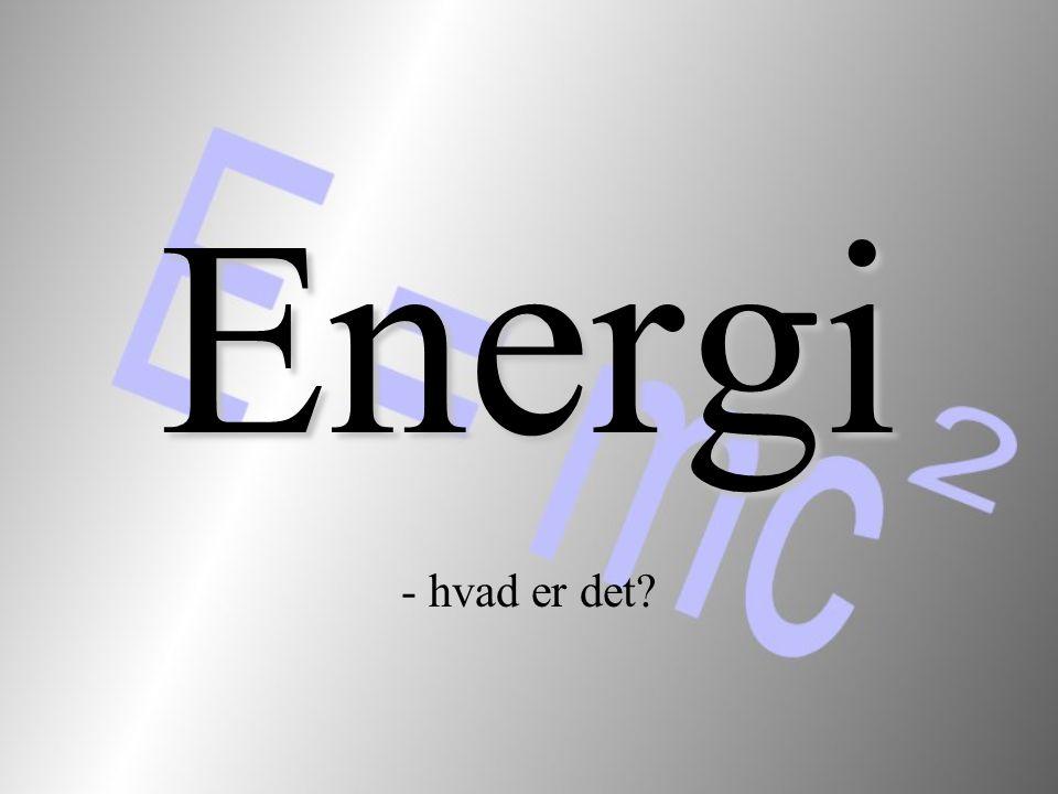 Energi - hvad er det
