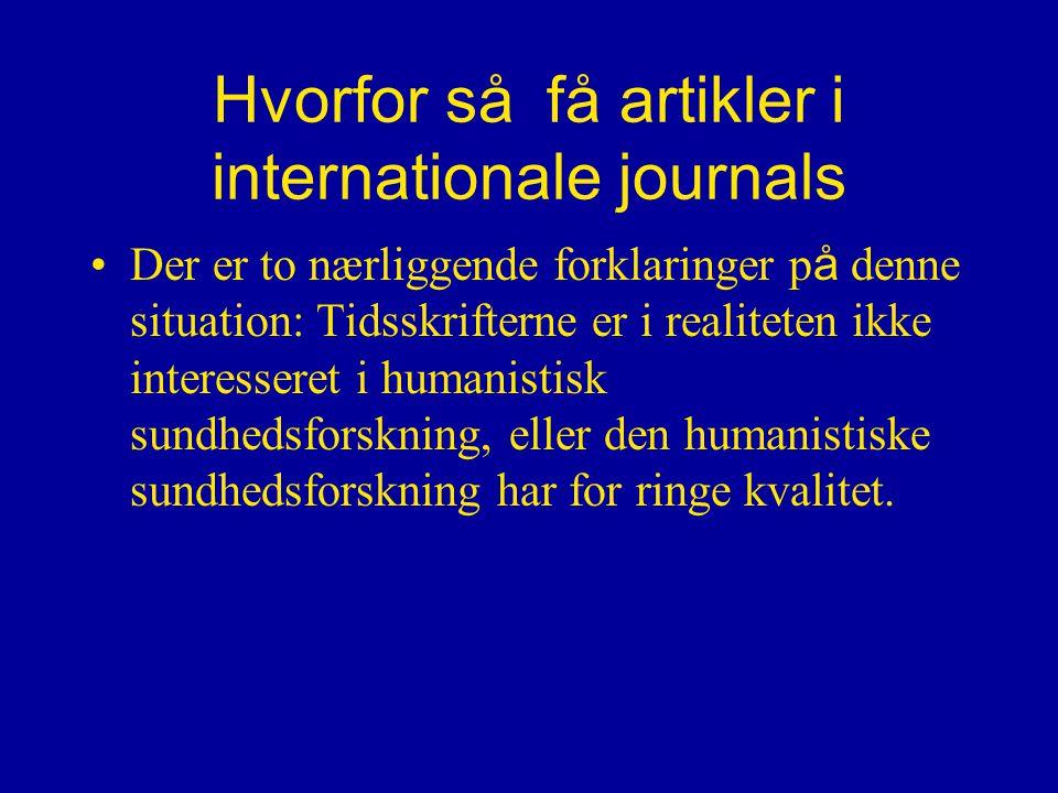 Hvorfor så få artikler i internationale journals