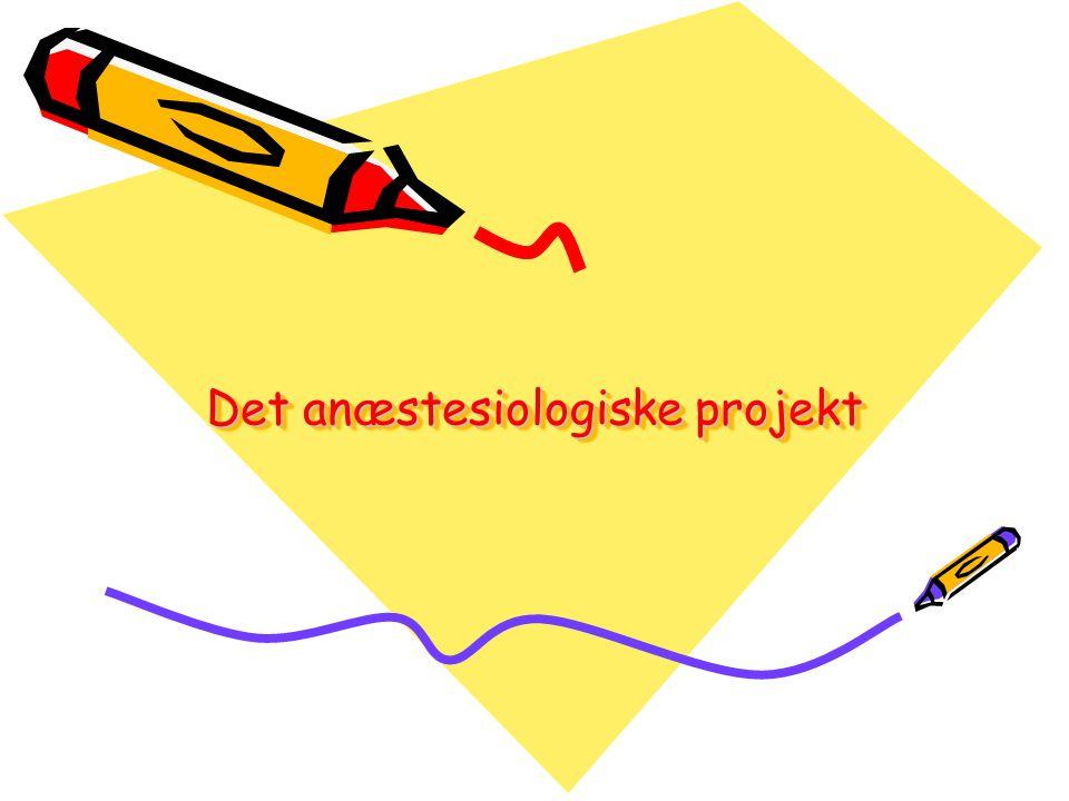 Det anæstesiologiske projekt
