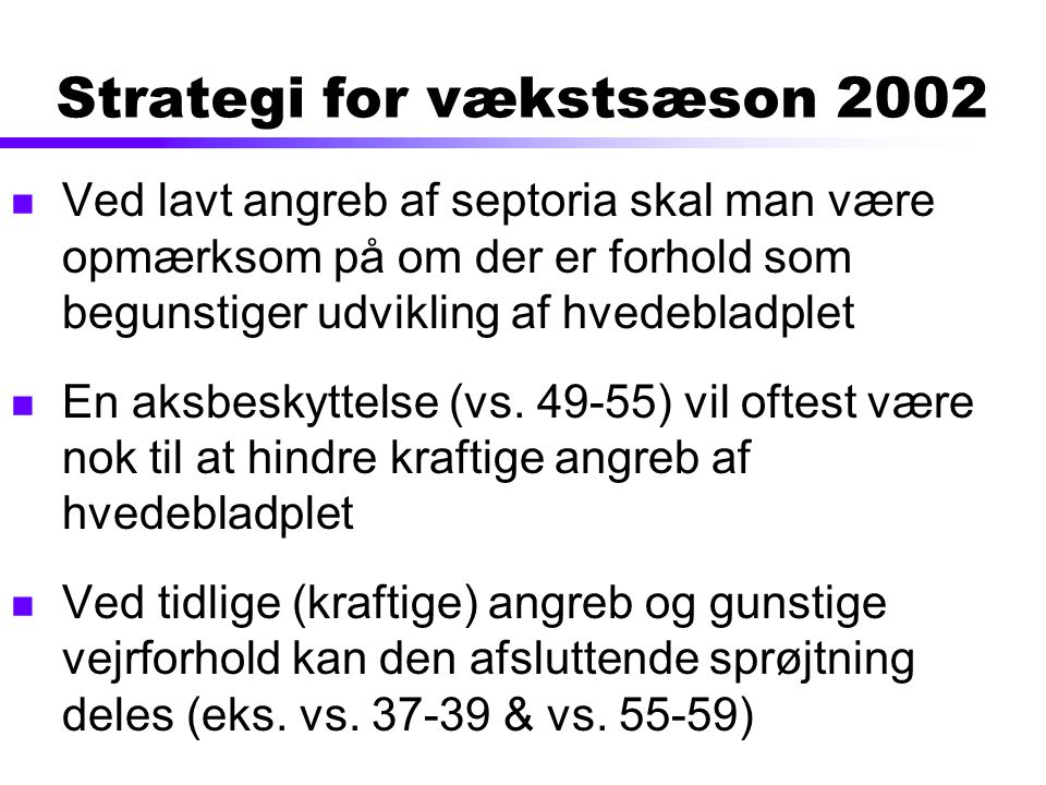Strategi for vækstsæson 2002