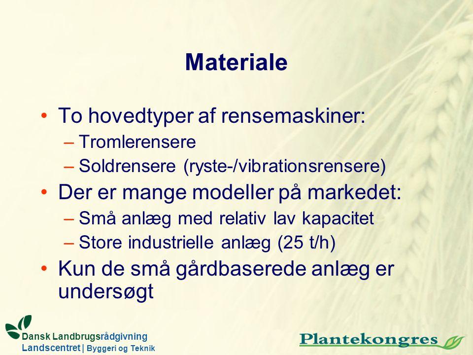 Materiale To hovedtyper af rensemaskiner: