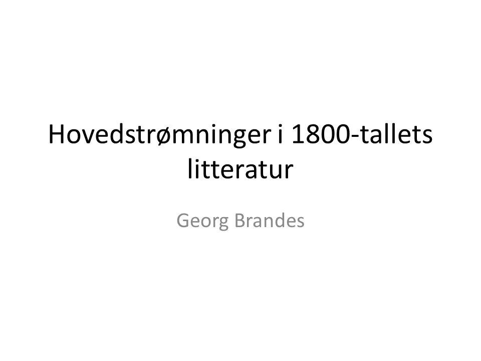 Hovedstrømninger i 1800-tallets litteratur